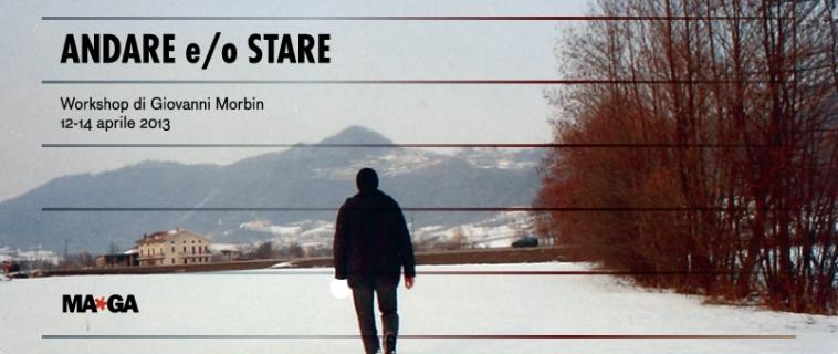 Giovanni Morbin | Andare e/o Stare