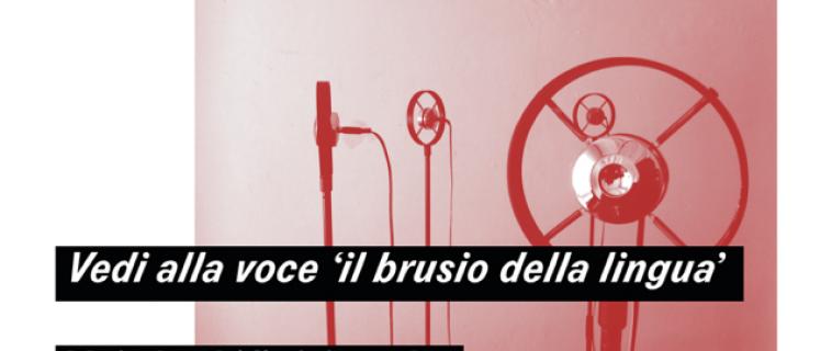 Giovanni Morbin | Vedi alla voce 'il brusio della lingua' | 1 Aprile 2015