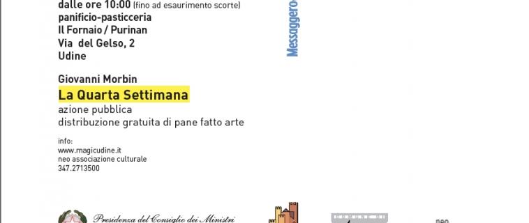 La Quarta Settimana a Udine