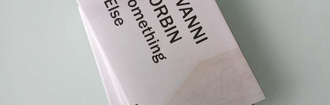 Un catalogo di Giovanni Morbin | Something Else | 05.12.2015 – h. 18.30